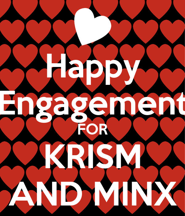 Happy Engagement FOR KRISM AND MINX