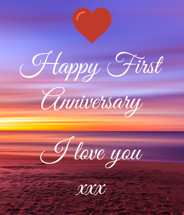 Happy First Anniversary I Love You Xxx Poster Steve Keep Calm O Matic