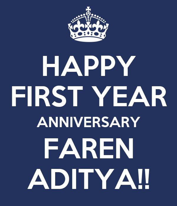 HAPPY FIRST YEAR ANNIVERSARY FAREN ADITYA!!
