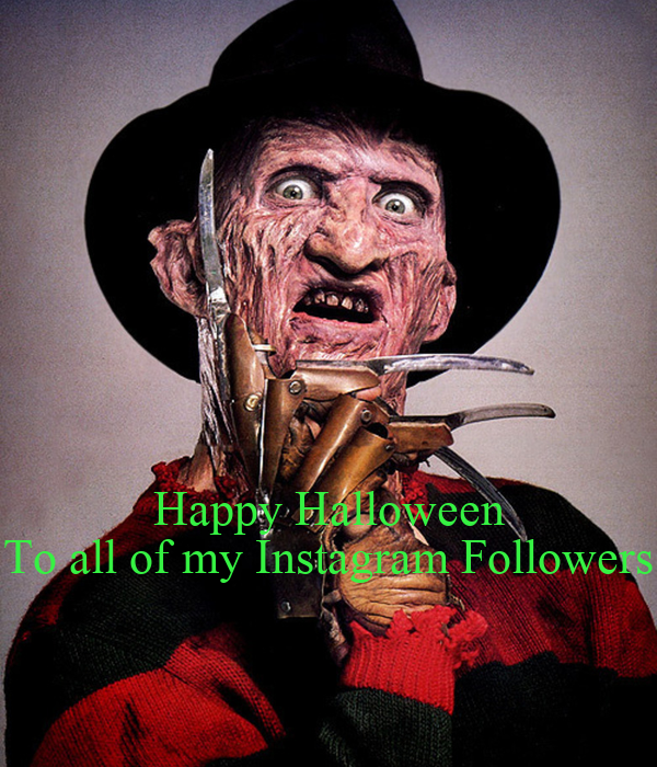Happy Halloween To all of my Instagram Followers