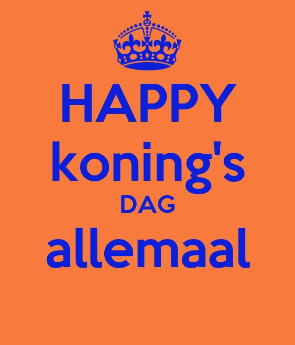 HAPPY koning's DAG allemaal