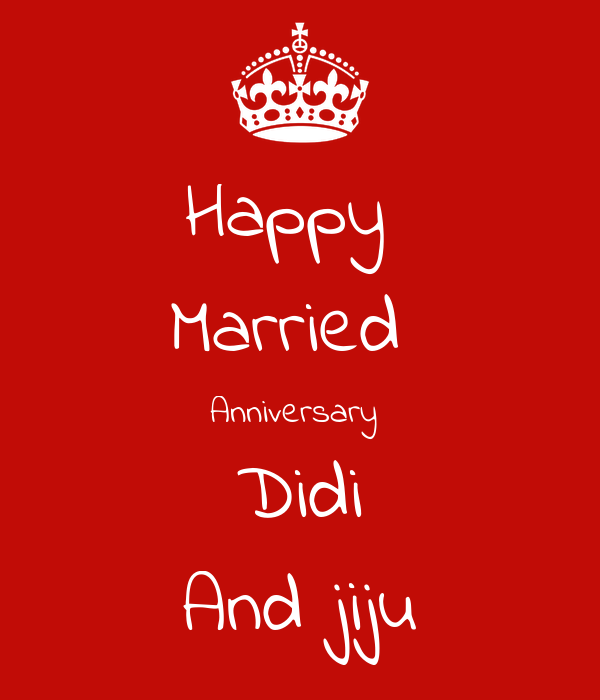 Lovely Happy Marriage Anniversary Didi And Jiju Images Hd