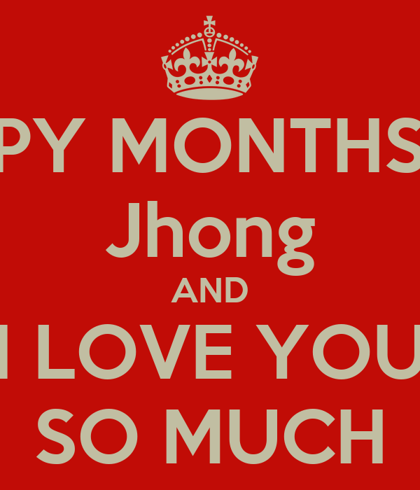 HAPPY MONTHSARY Jhong AND I LOVE YOU SO MUCH
