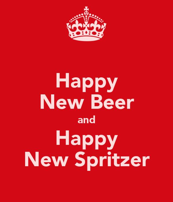 Happy New Beer and Happy New Spritzer