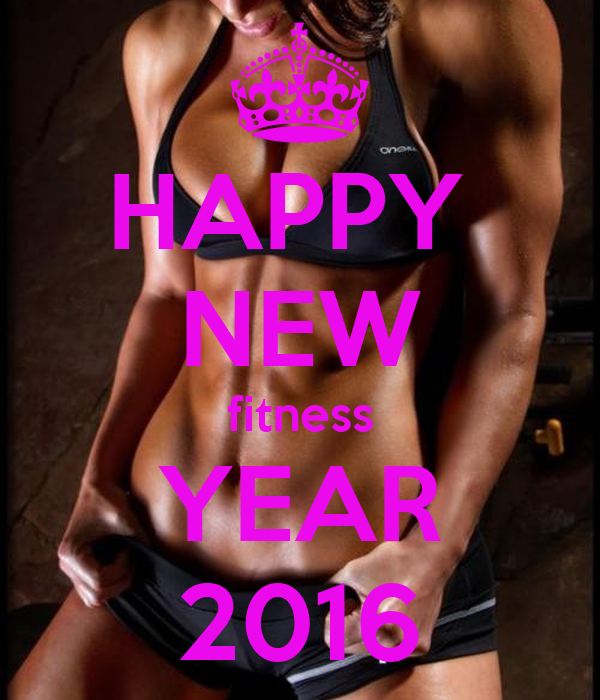 HAPPY  NEW fitness YEAR 2016