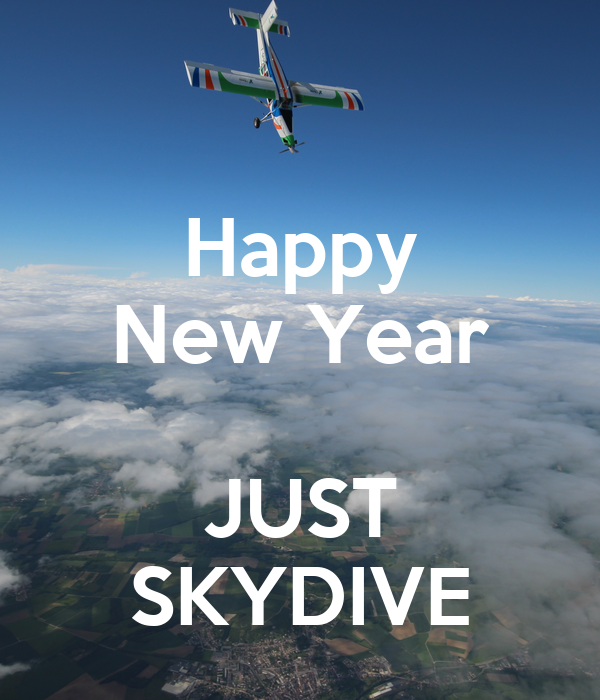 Happy New Year  JUST SKYDIVE