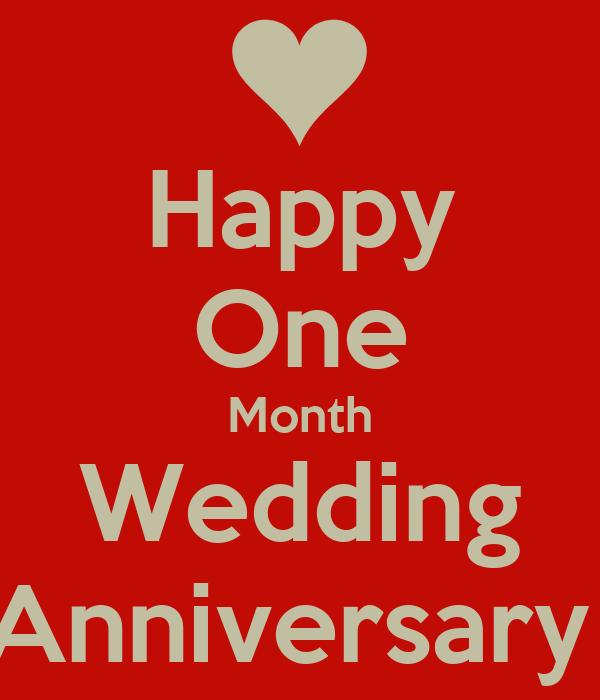Happy One Month Wedding Anniversary