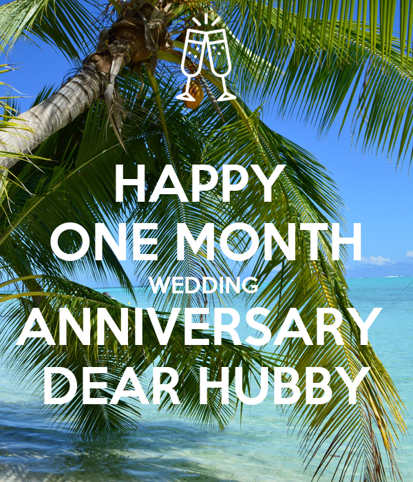 HAPPY ONE MONTH WEDDING ANNIVERSARY DEAR HUBBY Poster ...