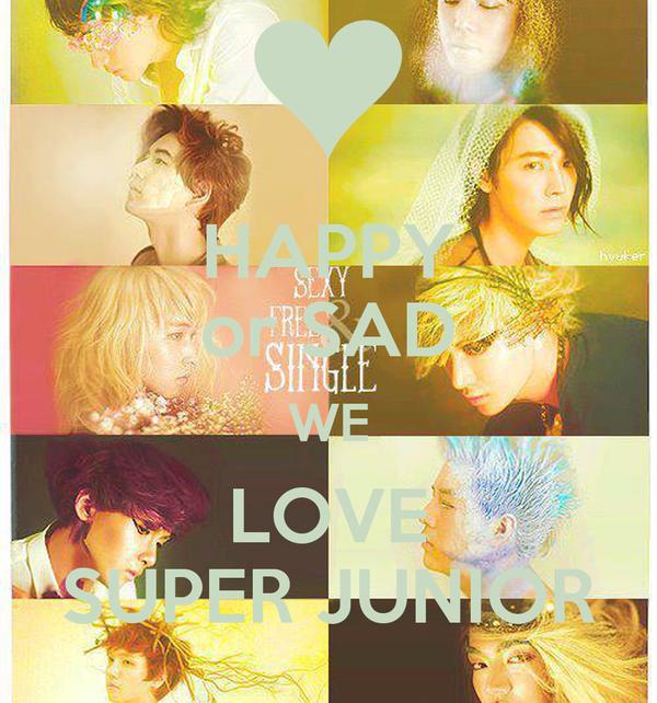 HAPPY or SAD WE LOVE SUPER JUNIOR