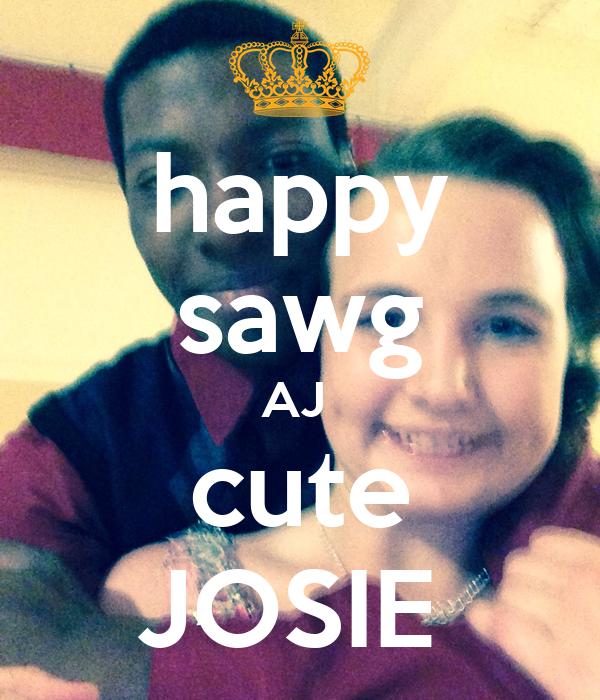happy sawg AJ  cute JOSIE