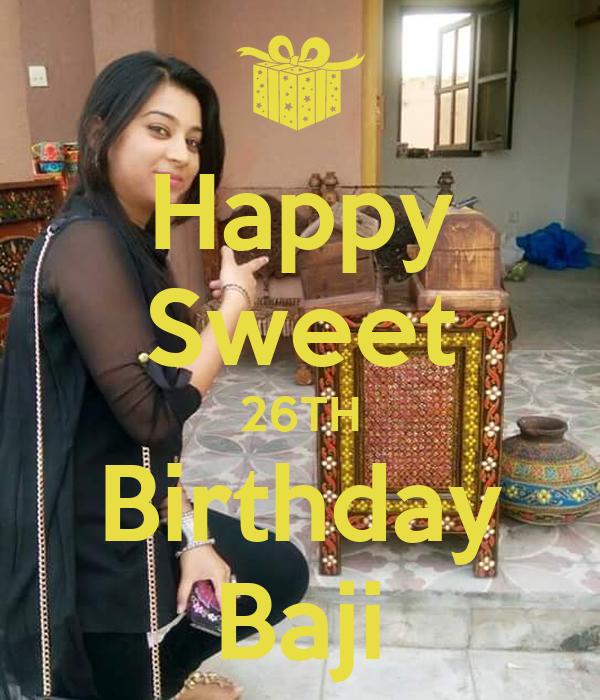 Happy Sweet 26TH Birthday Baji