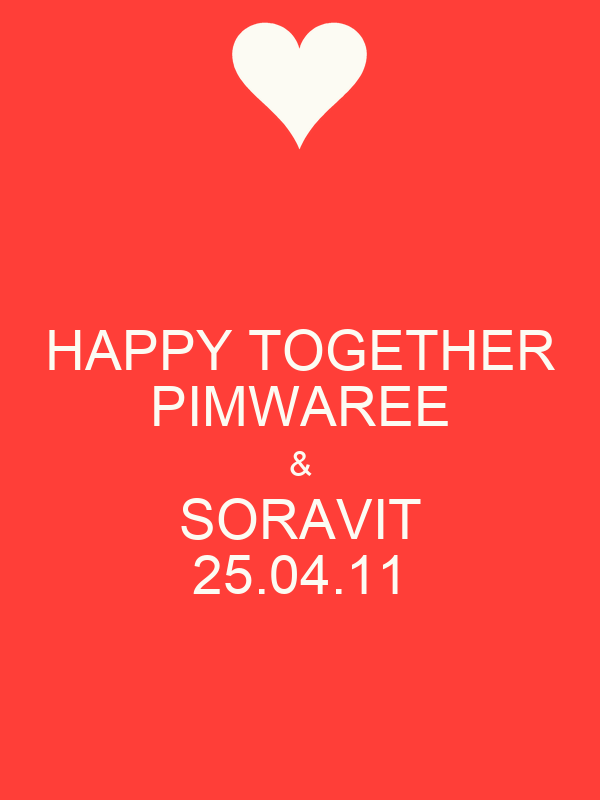 HAPPY TOGETHER PIMWAREE & SORAVIT 25.04.11