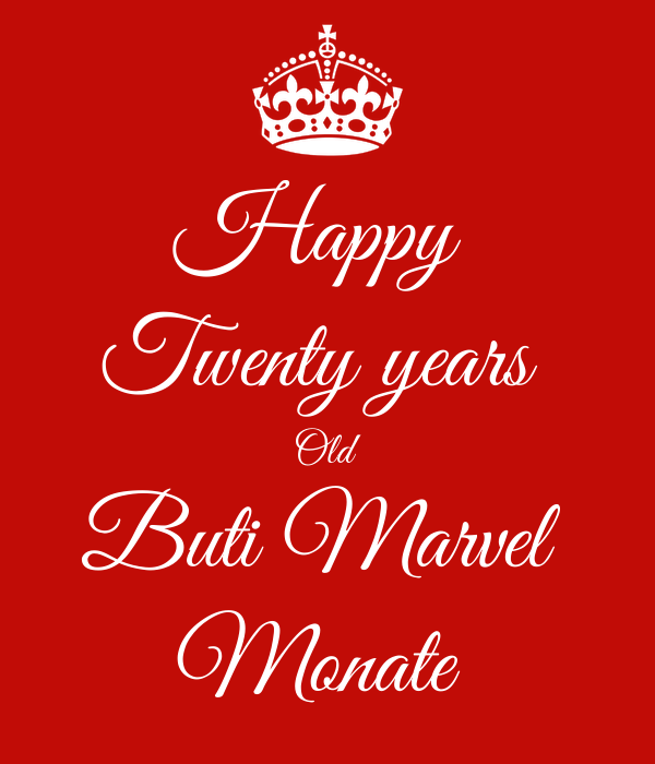 Happy  Twenty years  Old Buti Marvel  Monate