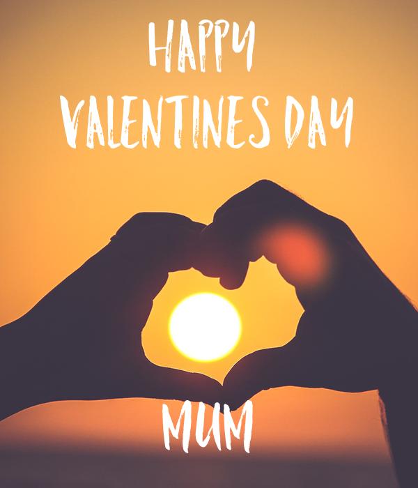 Happy  Valentines Day    Mum