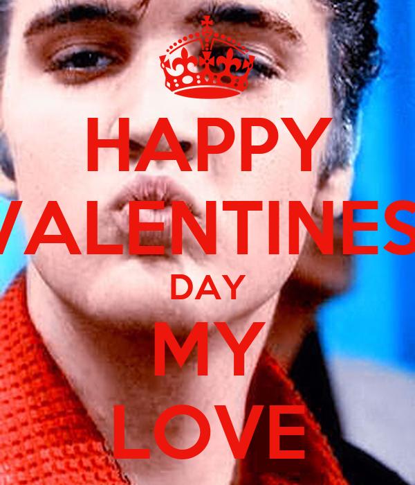 HAPPY VALENTINES  DAY MY LOVE