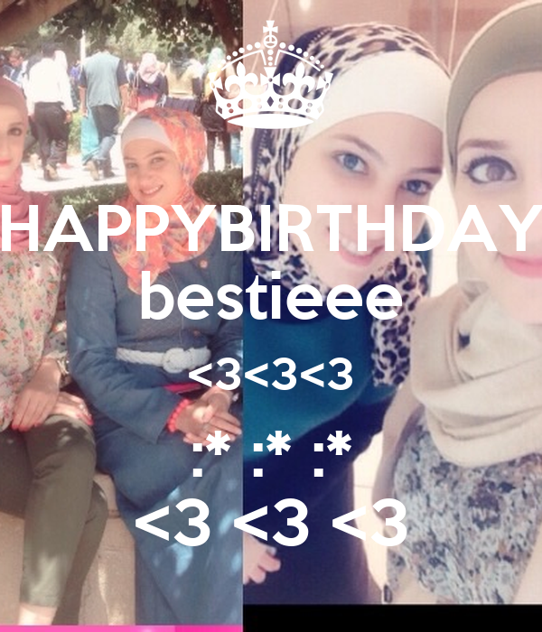 HAPPYBIRTHDAY bestieee <3<3<3 :* :* :* <3 <3 <3