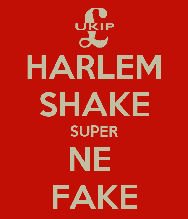HARLEM SHAKE SUPER NE  FAKE