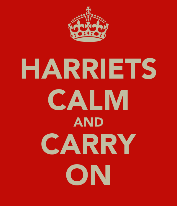 HARRIETS CALM AND CARRY ON