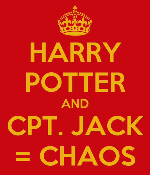 HARRY POTTER AND CPT. JACK = CHAOS