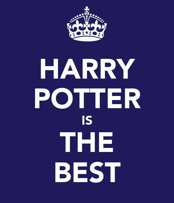 HARRY POTTER IS THE BEST