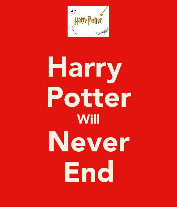 Harry  Potter Will Never End