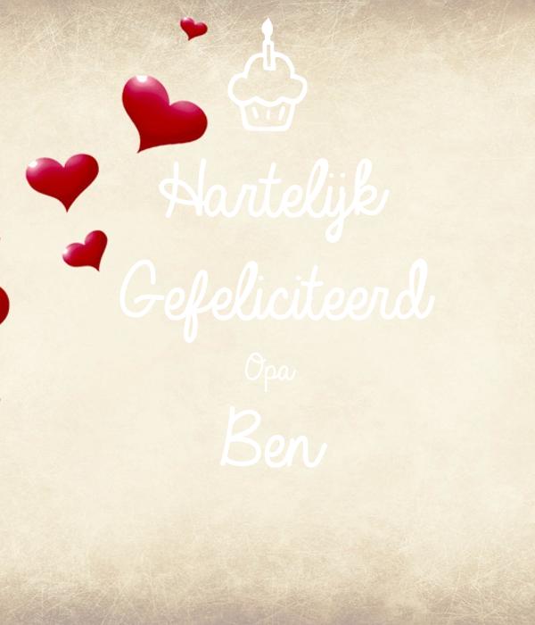 Hartelijk Gefeliciteerd Opa Ben