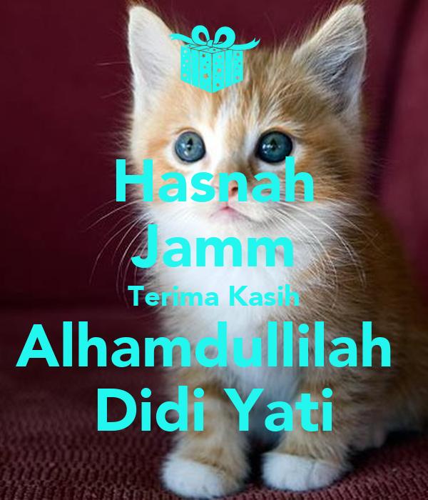 Hasnah Jamm Terima Kasih Alhamdullilah  Didi Yati
