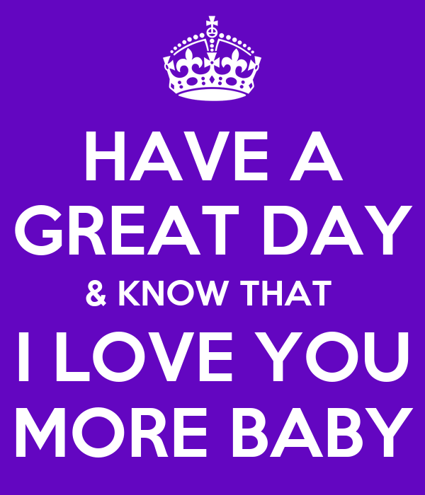 Have A Great Day Love You Images Archidev