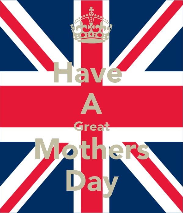 Have  A Great Mothers Day