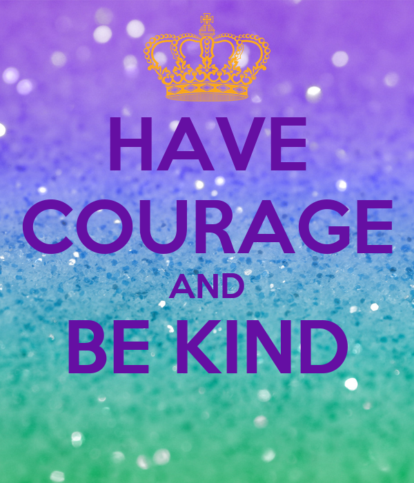 Punchy image inside have courage and be kind printable