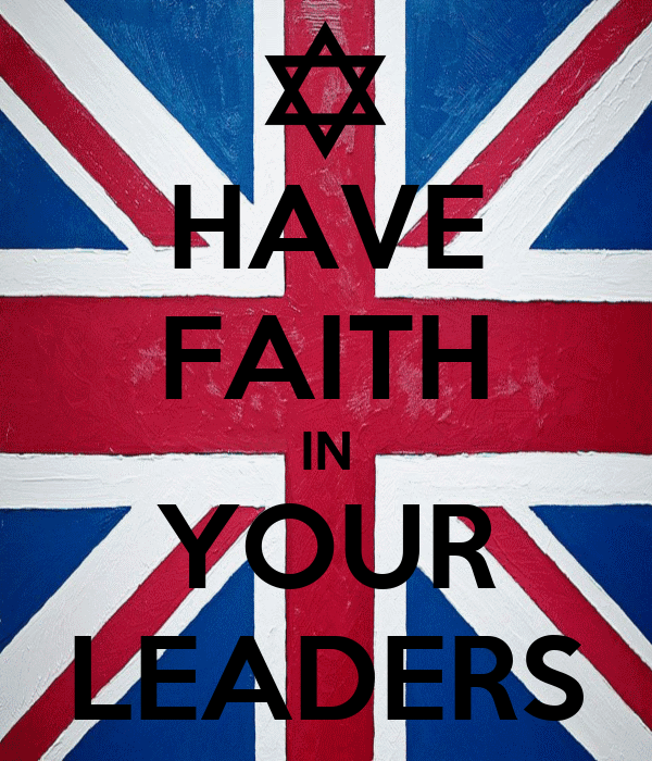 HAVE FAITH IN YOUR LEADERS