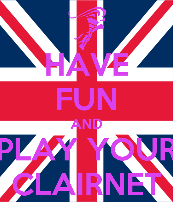 HAVE FUN AND PLAY YOUR CLAIRNET