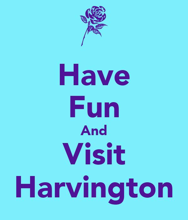Have Fun And Visit Harvington
