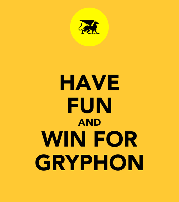 HAVE FUN AND WIN FOR GRYPHON