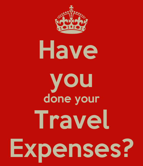 Have  you done your Travel Expenses?