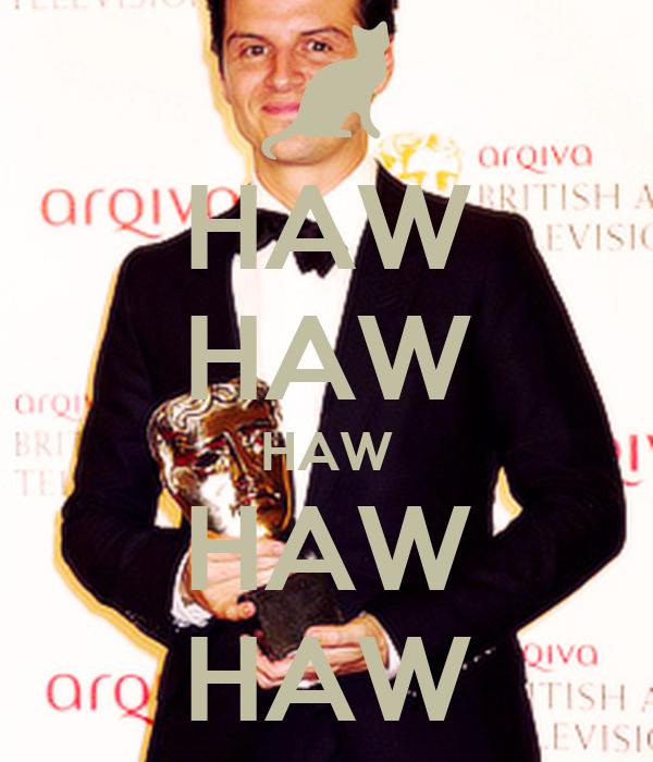 HAW HAW HAW HAW HAW