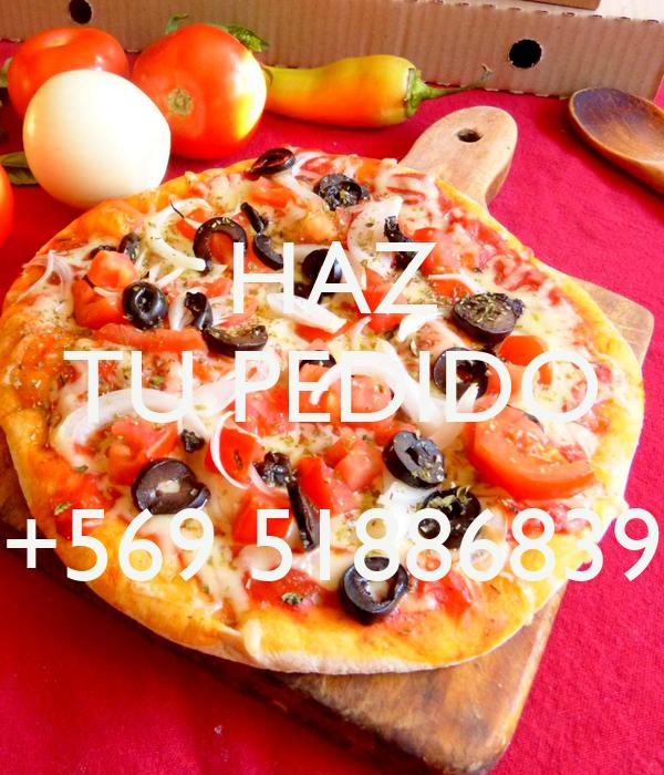 HAZ TU PEDIDO  +569 51886839