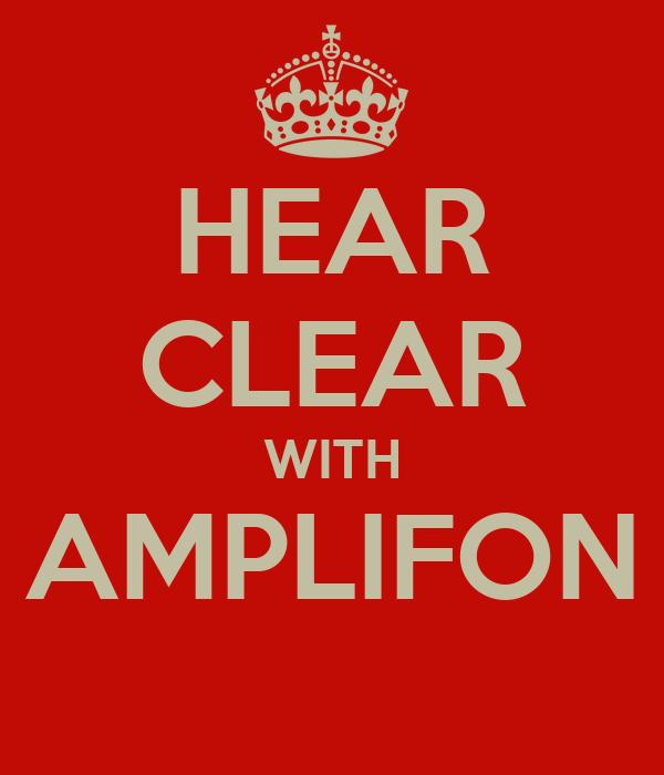 HEAR CLEAR WITH AMPLIFON