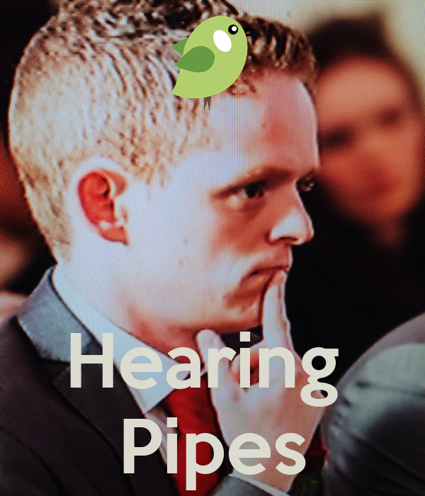 Hearing  Pipes