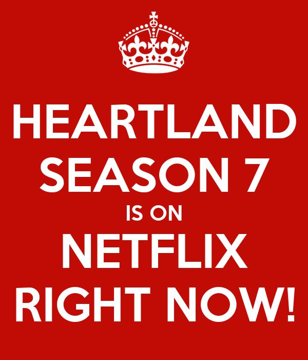 HEARTLAND SEASON 7 IS ON NETFLIX RIGHT NOW! Poster | USA ...