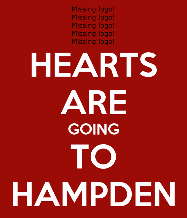 HEARTS ARE GOING TO HAMPDEN