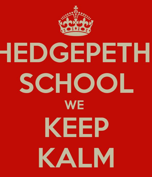 HEDGEPETH  SCHOOL WE  KEEP KALM