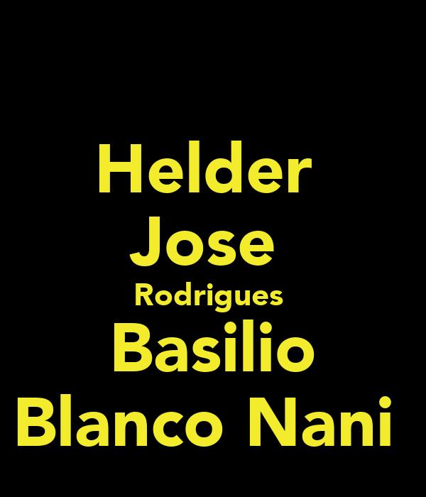 Helder  Jose  Rodrigues  Basilio Blanco Nani