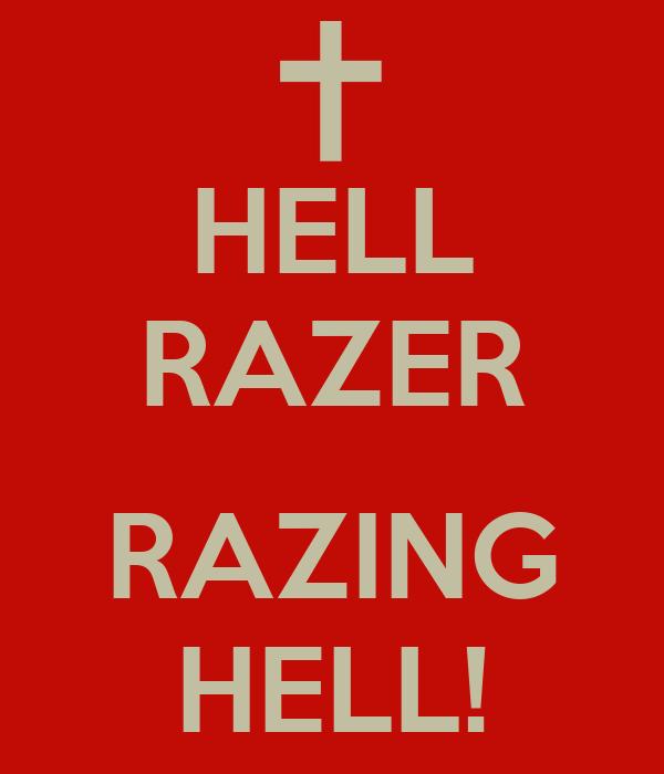 HELL RAZER  RAZING HELL!