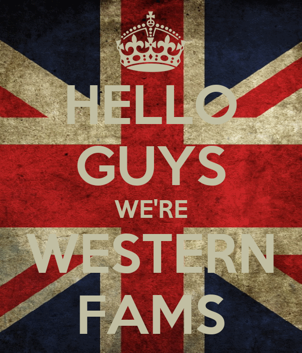 HELLO GUYS WE'RE WESTERN FAMS