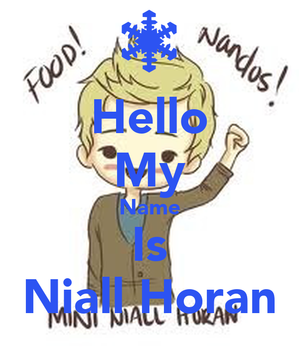 Hello My Name Is Niall Horan