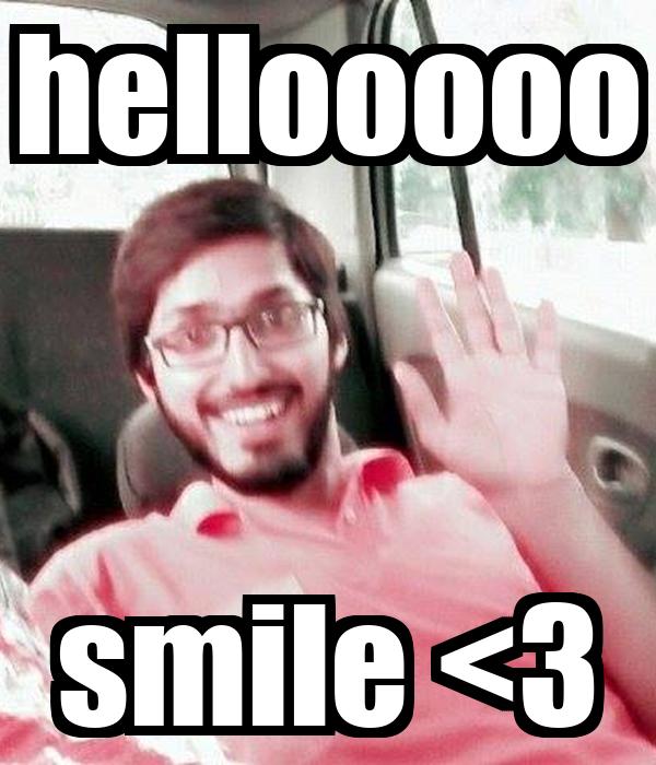 hellooooo smile <3