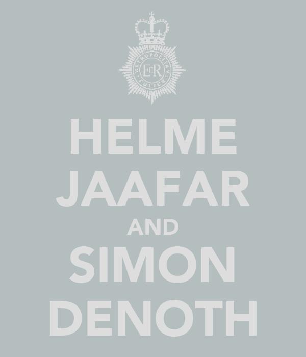 HELME JAAFAR AND SIMON DENOTH