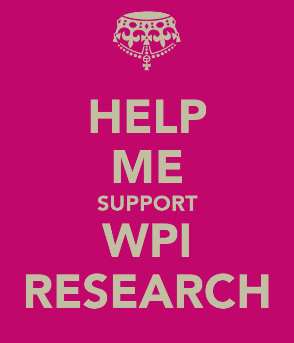 HELP ME SUPPORT WPI RESEARCH