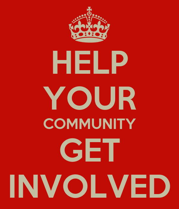HELP YOUR COMMUNITY GET INVOLVED